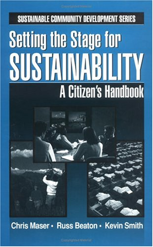 Setting the Stage for Sustainabilty: A Citizen's Handbook 9781574441871