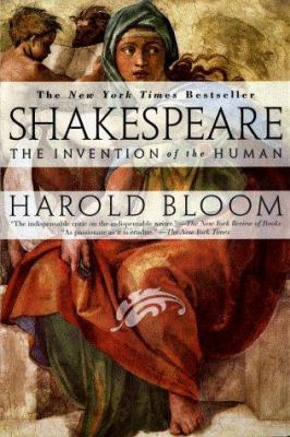Shakespeare: The Invention of the Human 9781573227513