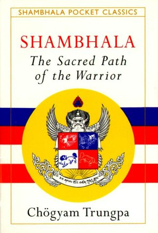 Shambhala: Sacred Path of the Warrior 9781570621284