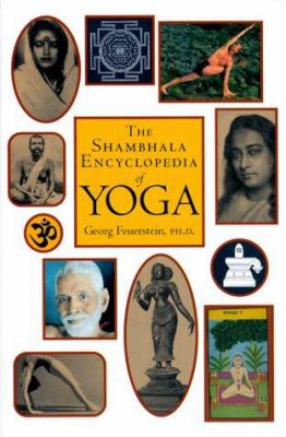 Shambhala Encyclopedia of Yoga 9781570625558