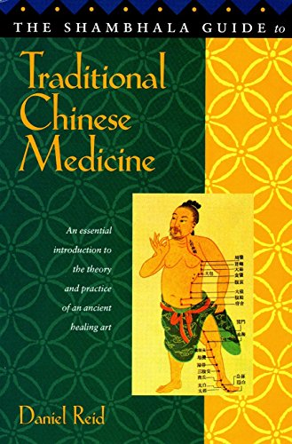 Shambhala Guide to Traditional Chinese Medicine 9781570621413