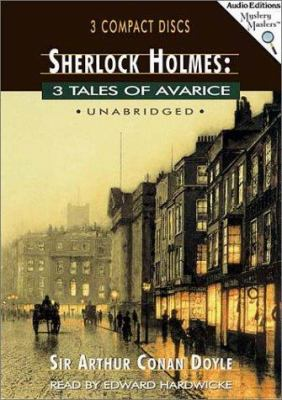 Sherlock Holmes: 3 Tales of Avarice 9781572701762
