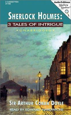 Sherlock Holmes: 3 Tales of Intrigue 9781572701922