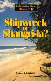Shipwreck or Shangri-La