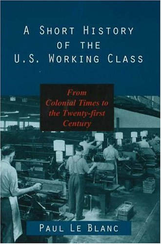 Short History of Us Working Class 9781573926645