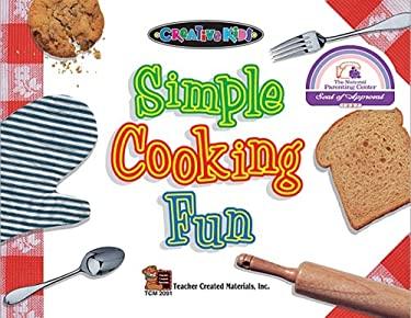 Simple Cooking Fun 9781576900918