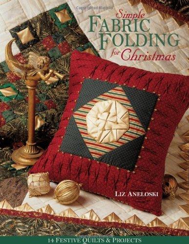 Simple Fabric Folding for Christmas - Print on Demand Edition 9781571202024