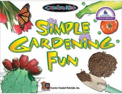 Simple Gardening Fun 9781576900949