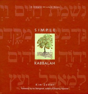 Simple Kabbalah: A Simple Wisdom Book 9781573241700