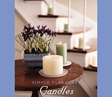 Simple Pleasures Candles 9781573249607