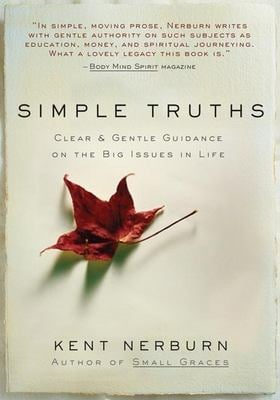 Simple Truths: Clear & Gentle Guidance on the Big Issues in Life 9781577315155