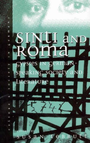 Sinti and Roma in German-Speaking Society and Literature: Volume 2 9781571819222