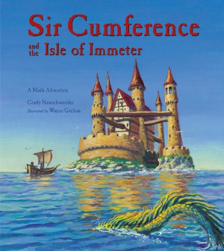 Sir Cumference and the Isle of Immeter: A Math Adventure 9781570916816
