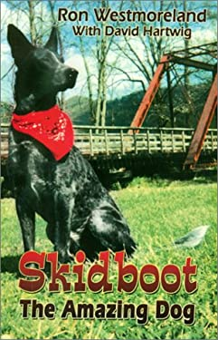 Skidboot the Amazing Dog 9781571687302