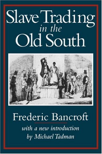 Slave Trading in the Old South