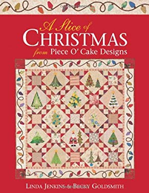 Slice of Christmas from Piece O'Cake Designs 9781571201980