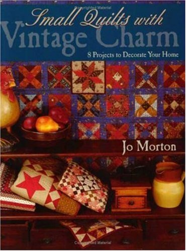 Small Quilts with Vintage Charm - Print on Demand Edition 9781571202703