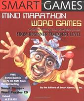 Smart Games: Mind Marathon Word Games: Wordplay, Strategy and Perception Puzzles from Beginner to Expert Level [With CDROM] 7127388