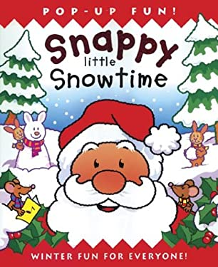 Snappy Little Snowtime 9781571459879