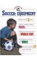 Soccer: Equipment 9781571031372