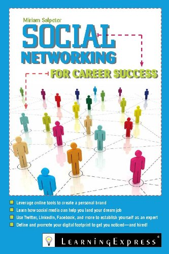 Social Networking for Career Success 9781576857823