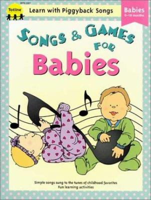 Songs & Games for Babies 9781570291630