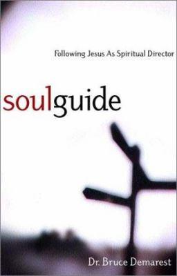 Soul Guide: Following Jesus as Spiritual Director 9781576832868