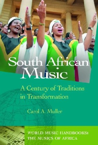 South African Music: A Century of Traditions in Transformation 9781576072769