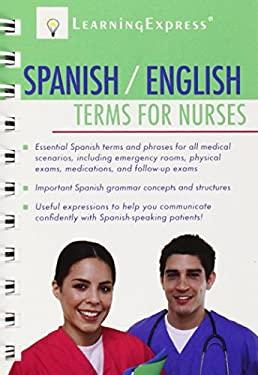 Spanish/English Terms for Nurses 9781576856963