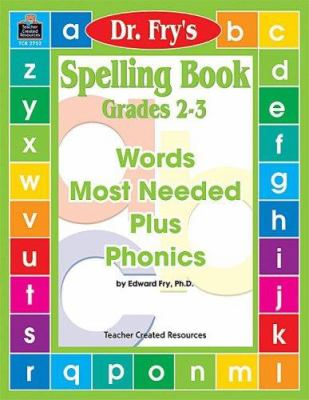 Spelling Book, Grades 2-3 by Dr. Fry 9781576907528