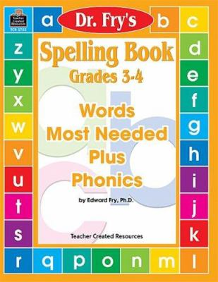 Spelling Book, Grades 3-4 by Dr. Fry 9781576907535