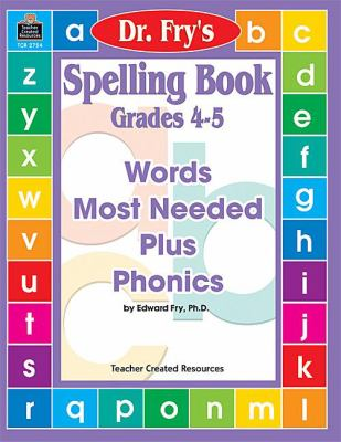 Spelling Book, Grades 4-5 by Dr. Fry 9781576907542