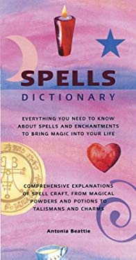 Spells Dictionary 9781571459978