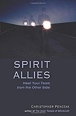 Spirit Allies: Meet Your Team from the Other Side 9781578632145