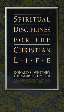 Spiritual Disciplines for the Christian Life 9781576830277