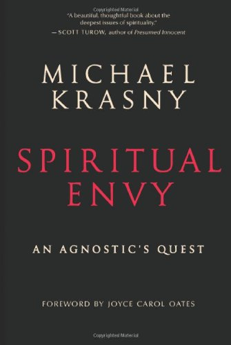 Spiritual Envy: An Agnostic's Quest 9781577319122