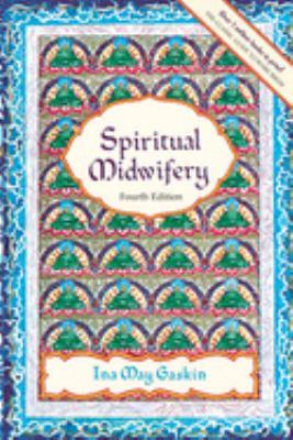 Spiritual Midwifery 9781570671043