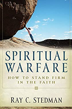 Spiritual Warfare: Winning the Daily Battle with Satan 9781572930445