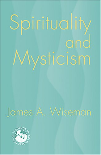 Spirituality and Mysticism 9781570756566