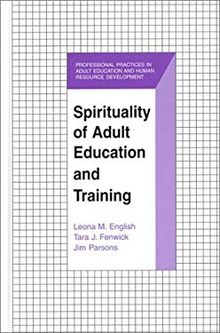 Spirituality of Adult Education and Training 9781575241807
