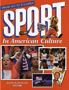 Sport in American Culture: From Ali to X-Games 9781576070246