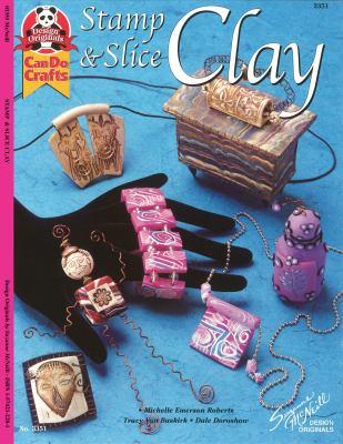 Stamp & Slice Clay 9781574212280