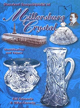 Standard Encyclopedia of Millersburg Crystal: Identification and Values 9781574322255