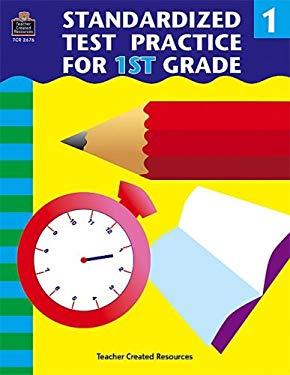 Standardized Test Practice for 1st Grade 9781576906767