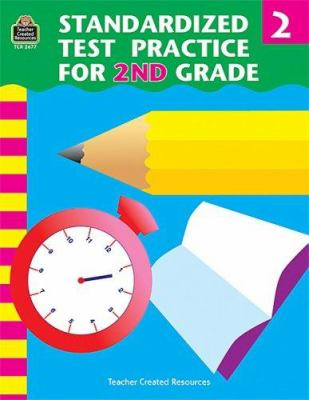 Standardized Test Practice for 2nd Grade 9781576906774