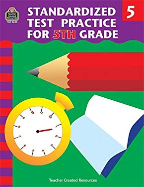 Standardized Test Practice for 5th Grade 9781576906804
