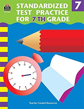 Standardized Test Practice for 7th Grade 9781576906828