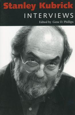 Stanley Kubrick: Interviews 9781578062973