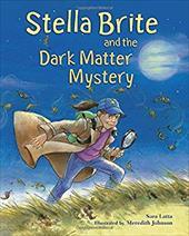 Stella Brite and the Dark Matter Mystery 7056890