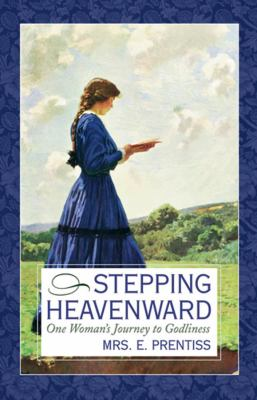 Stepping Heavenward 9781577483427